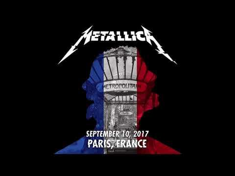 Metallica - Live In Paris, France - 9/10/17 [FULL CONCERT AUDIO LIVEMET]