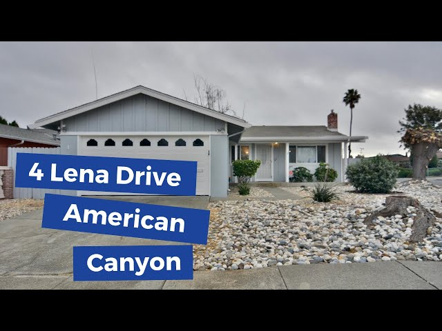 4 Lena Drive, American Canyon, CA 94503 | Gorgeous American Canyon Homes for sale