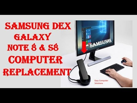 Samsung Dex With Galaxy Note 8 & S8 Computer Replacement ??   Running Windows 10   Play Steam Games
