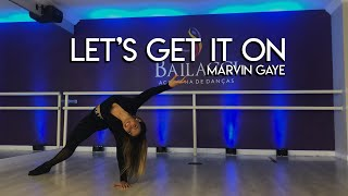 LET'S GET IT ON - Marvin Gaye | Jazz Dance / Coreografia Bia Pimentel
