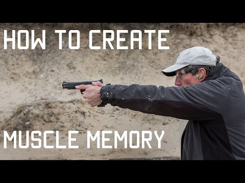 How to create muscle memory | Training Techniques | Tactical Rifleman