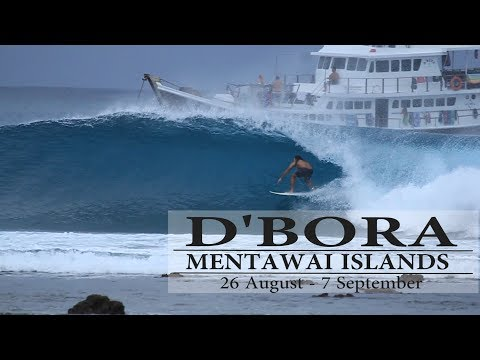 D'Bora Mentawai Surf Charter - Late August 2017