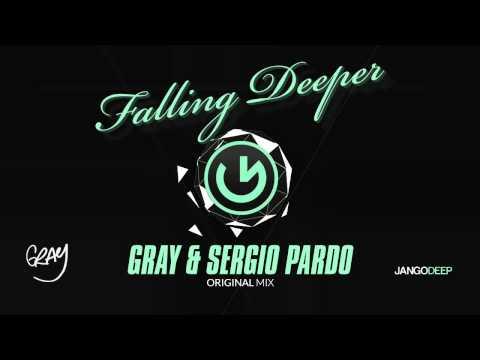 GRAY & Sergio Pardo - Falling Deeper (Original Mix)
