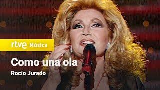 """Rocío Jurado - """"Como una ola"""" (1999)"""