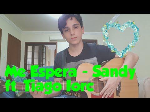 Me Espera - Sandy ft Tiago Iorc - Guilherme Porto  Acústico COVER
