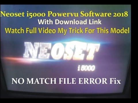 Neoset i5000 Powervu Software 2018 With Usb |NO MATCH FILE ERROR Fix | Sony  Network