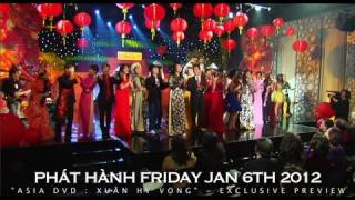 ASIA DVD : XUÂN HY VỌNG (exclusive preview ©2012)