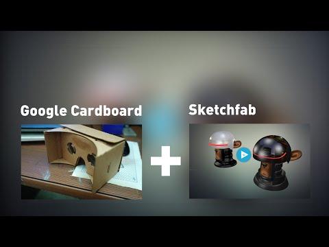 Viewing Sketchfab Models in 3d with Google Cardboard