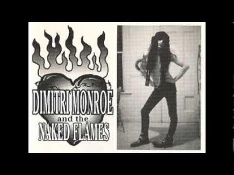 DIMITRI MONROE and the NAKED FLAMES- Nostalgia Kills