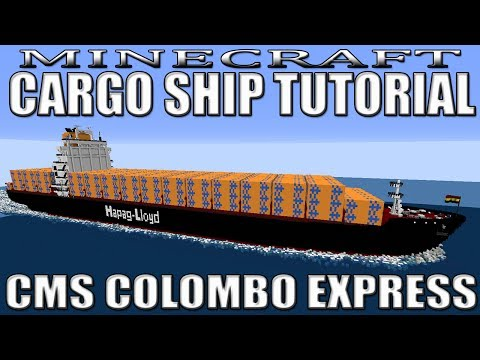 Minecraft: Container Ship Tutorial (CMS COLOMBO EXPRESS)