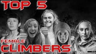 TOP 5 Female Climbers 2017 - Climbing Motivation