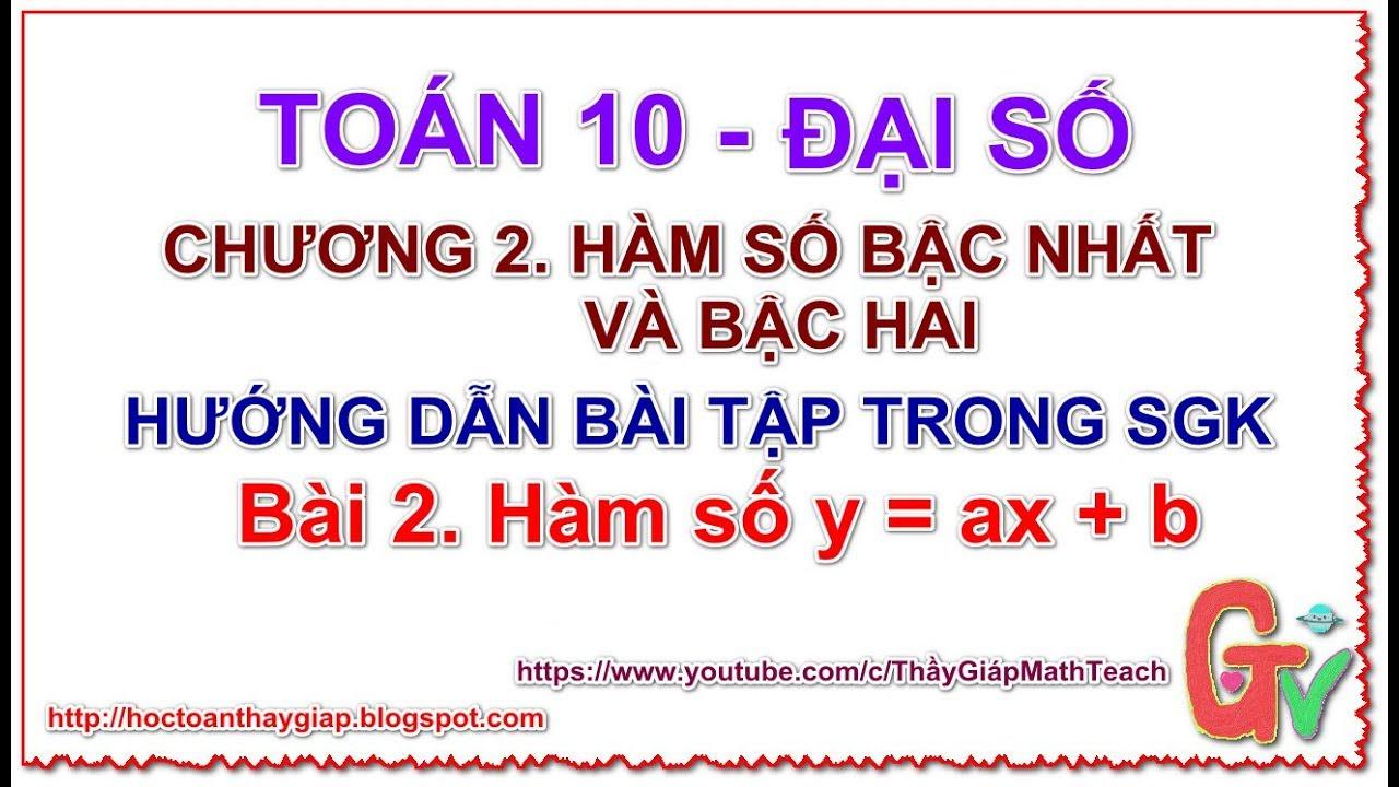 📖 Đại số 10. Chương 2. Hàm số bậc nhất và bậc hai Bài 2. Hướng  dẫn bài tập SGK