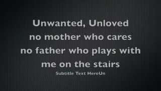 """Unwanted"" Karoake with lyrics"