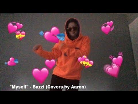 Download Myself Bazzi Cover Lisa Weaver MP3, MKV, MP4