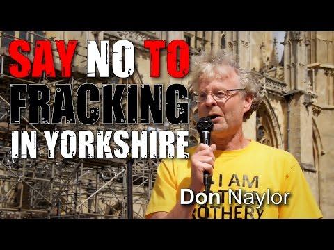 Yorkshire Anti-Fracking Rally: Don Naylor