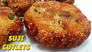 झटपट बनाये टेस्टी सूजी के कटलेट /Cutlet Snacks Recipe / Rava Cutlet  सूजी वेज कटलेट्स - Veg cutlets
