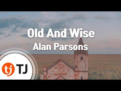 [TJ노래방] Old And Wise - Alan Parsons / TJ Karaoke