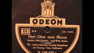 Herr Ober, zwei Mokka  -  Wr. Jazz-Orchester Charly Gaudriot