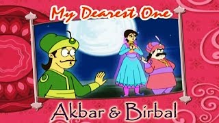 Akbar Birbal Animated Moral Stories || My Dearest One || English Vol 1