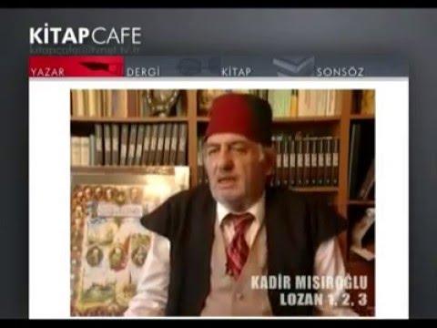 (K064) Tanıtım - Lozan Zafer Mi, Hezimet Mi?, Üstad Kadir Mısıroğlu