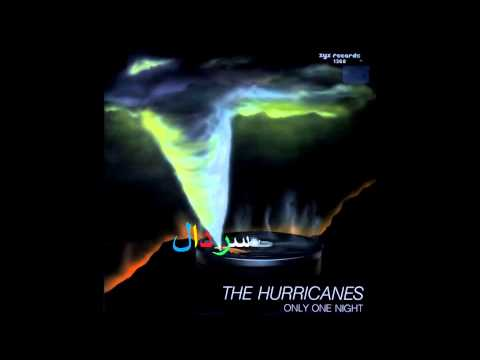 The Hurricanes - Only One Night