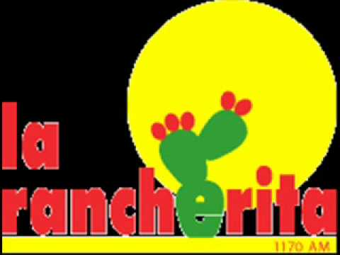 La Rancherita 1170 AM Aguascalientes.