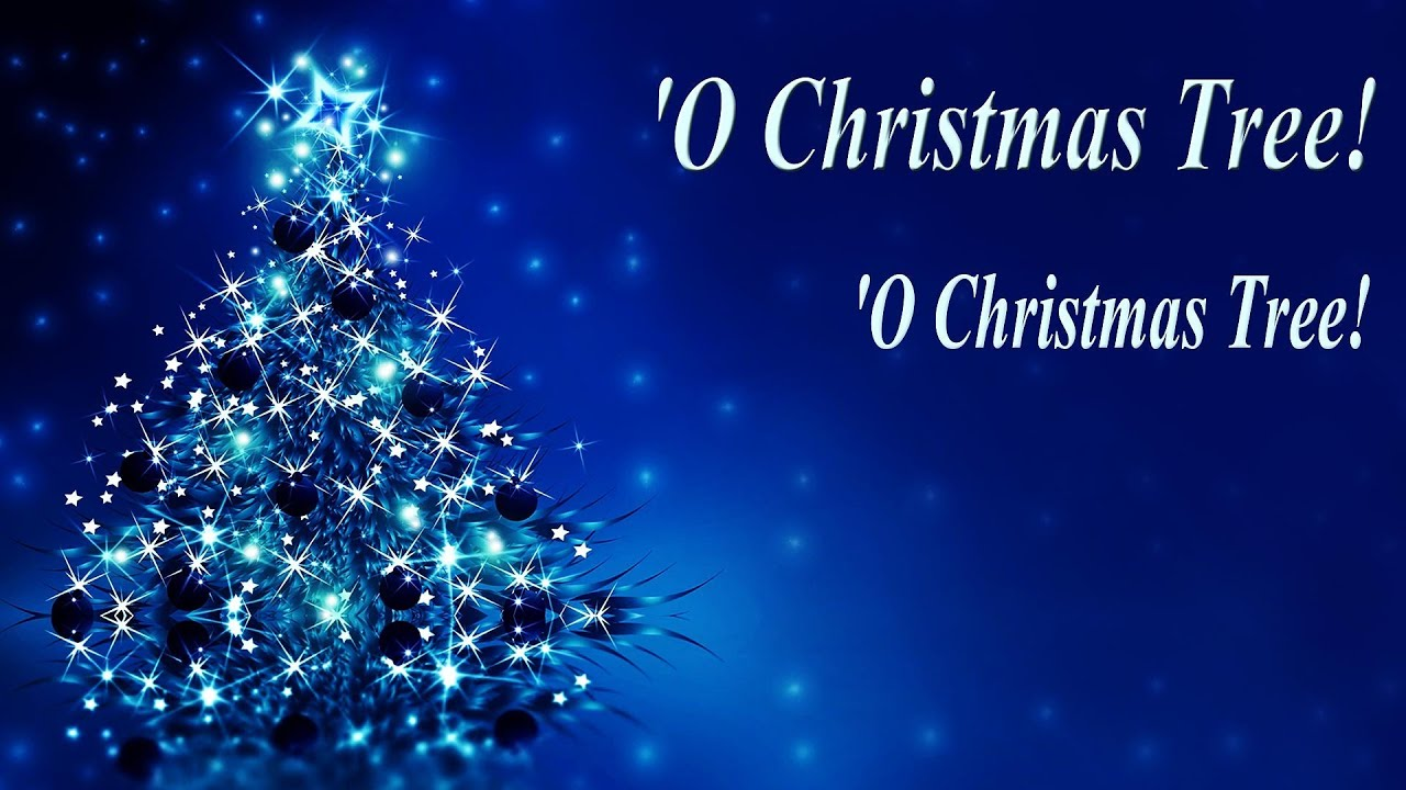 O CHRISTMAS TREE Lyrics - YouTube