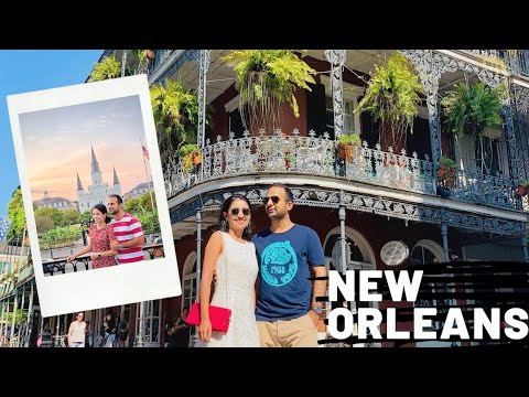 New Orleans, Louisiana - Top Things To Do And Places To Eat | Travel Guide