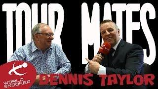 Dennis Taylor - TourMates