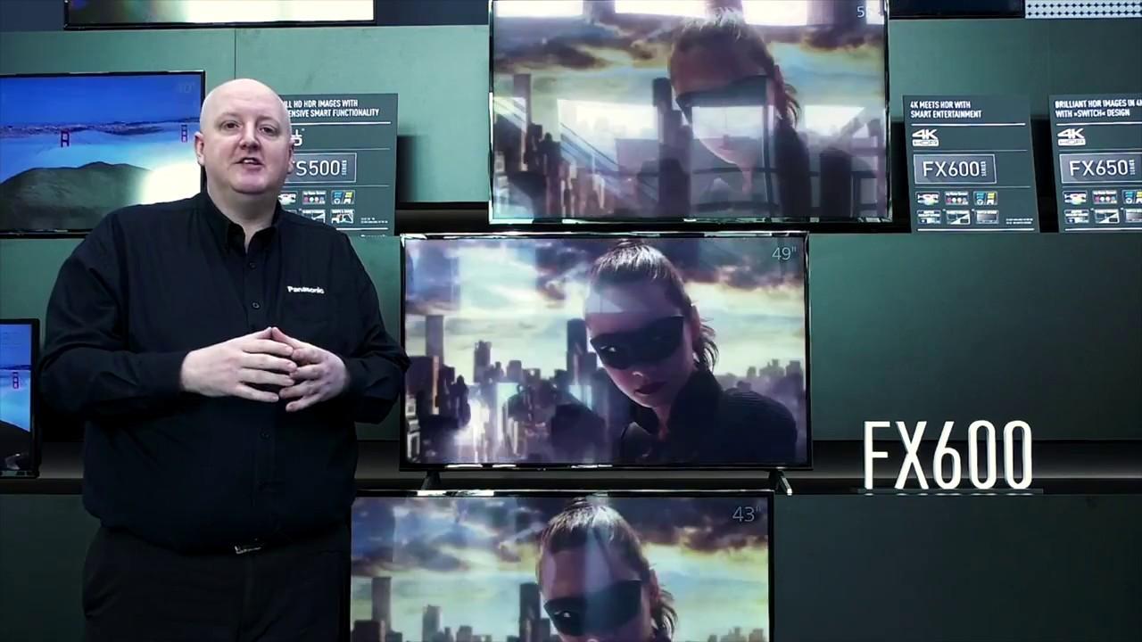 Panasonic FX600 4K HDR TV | Panasonic Convention