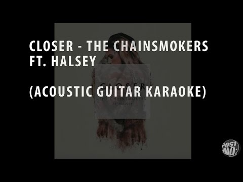 CLOSER - THE CHAINSMOKERS FT. HALSEY (ACOUSTIC...