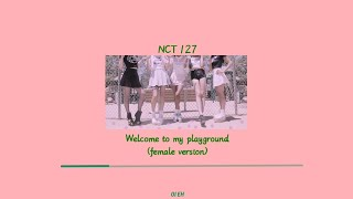NCT 127 'Welcome to my playground' (female version)