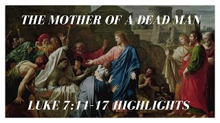 [Christian Motivation] The Mother of a Dead Man (Luke 7:11–17) | The Good News | Lead Pastor Jason |