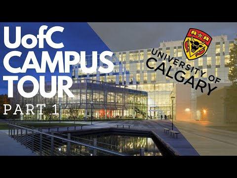 PART 1 University of Calgary Campus Tour | Study in Canada | Immigration Canada