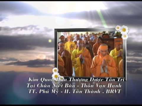 Tang lễ Hòa Thượng Thích Thiện Phụng - tập 1
