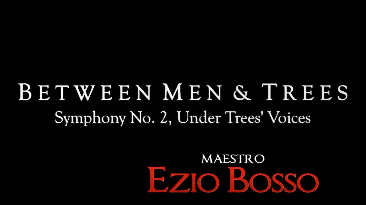 Ezio Bosso Symphony No 2 Under Trees Voices Between Man And Trees Hd