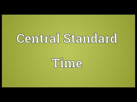 Central Standard Time Meaning