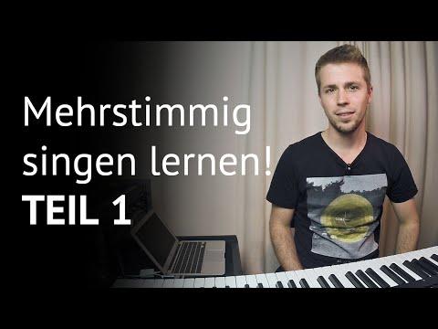 Mehrstimmig singen lernen, Teil 1! [EinfachSingenLernen]