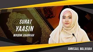 Gambar cover Surat Yasin Maqom Jiharkah  - Annisaul Malikhah