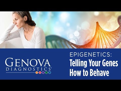 Epigenetics: Telling Your Genes How to Behave