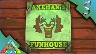 AXEMANS FUNHOUSE! CRAZY MAZE AND PUZZLE COURSE! - Ark: Survival Evolved [S4E39]