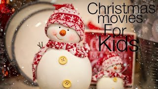 Top 10 Christmas movies for kids/family