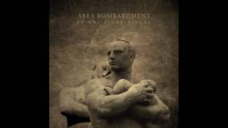 Area Bombardment - The Sun and The Runes