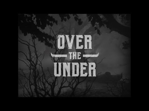 Over the Under - Wolf Man (Official video) New song 2018