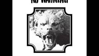 "No Warning - ""Resurrection Of The Wolf"""