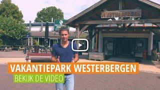 Vakantiepark Westerbergen | Op Pad Met Voordeeluitjes.nl
