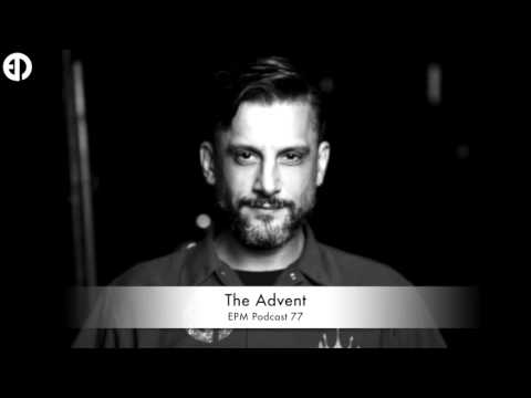 EPM Podcast #77 - The Advent
