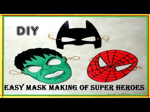 Easy DIY | Masks of Superheroes