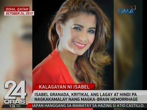 24 Oras: Isabel Granada, kritikal ang lagay at hindi pa nagkakamalay nang magka-brain hemorrhage