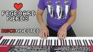 Pegboard Nerds - Disconnected (Jonah Wei-Haas Piano Cover)